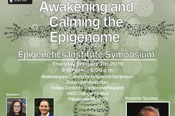 2019 Awakening and Calming The Epigenome Symposium