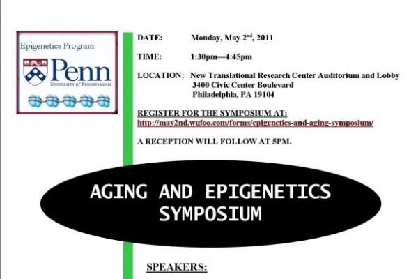 Epigenetics and Aging Symposium 5/2/11